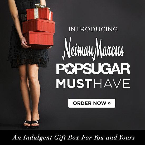 Neiman marcus popsugar must have popsugar celebrity for Neiman marcus affiliate program