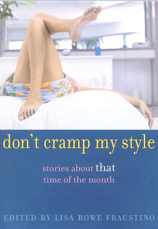 Don't Cramp My Style