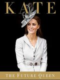 Kate: The Future Queen by Katie Nicholl ($18, originally $26)Katie Nicholl is one of the foremost Kate Middleton experts, as she has been covering Kate and her relationship with Prince William since they first started dating.