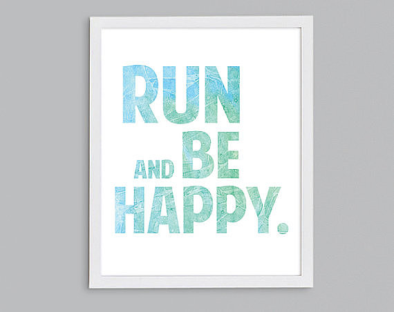 Run and Be Happy Print