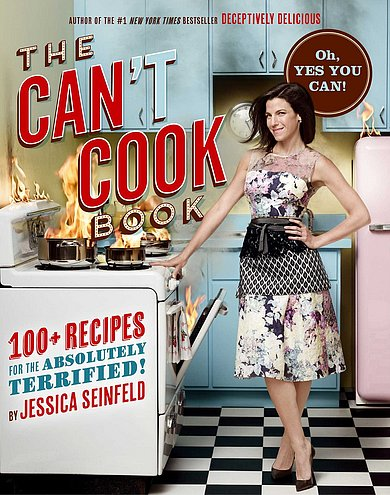 Jessica Seinfeld's second cookbook, The Can't Cook Book ($28), makes recipes doable for even the most culinary challenged — and Gwyneth Paltrow's a fan, too! — Lauren Turner, celebrity and features editor