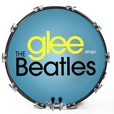 Glee Sings The Beatles ($11)