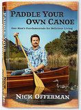Paddle Your Own Canoe: One Man's Fundamentals For Delicious Living ($16, originally $27)