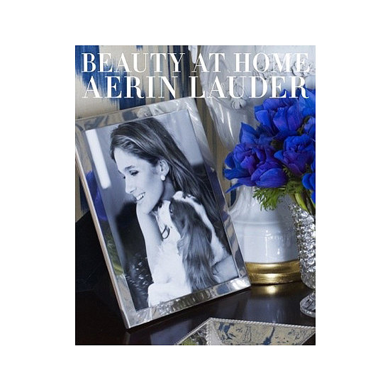 """Aerin Lauder's new book, Beauty at Home ($60). I have always loved her inherent style. It's a beautiful coffee table book about a classic American beauty. It has great tips on everything from home decorating to entertaining and curating art."""