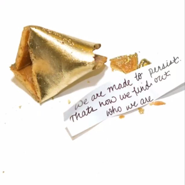 Finally a fortune cookie we can understand! Source: Instagram user voguemagazine