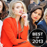 Best Moments In The Front Row At 2013 Fashion Week