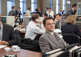 Leonardo DiCaprio plays Jordan Belfort, an up-and-coming stockbroker.