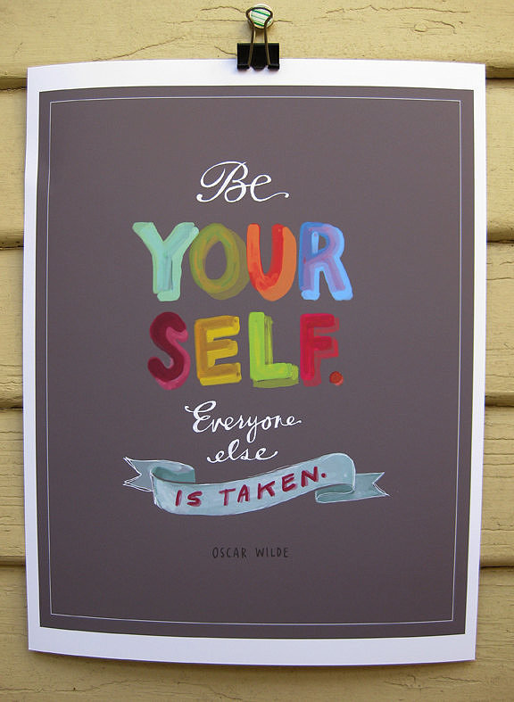 "Oscar Wilde's quote ""Be yourself, everyone else is taken"" is artfully painted on this print ($26)."