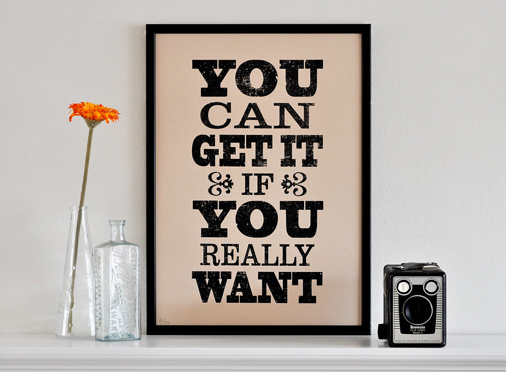 This fun print ($37) turns a song lyric into a motivational piece of art.
