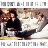 Wise love advice from Becky in Sleepless in Seattle.