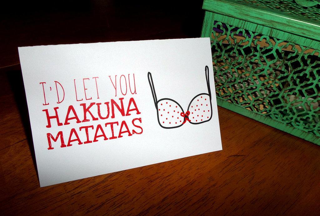 I'd let you hakuna matatas ($4)