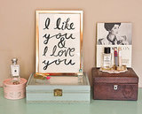 I like you and I love you ($28)