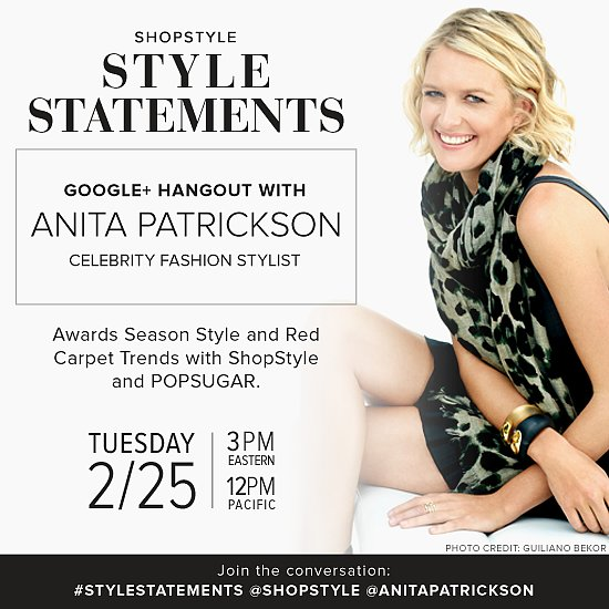 Chat With Celebrity Stylist Anita Patrickson in Our Google+ Hangout