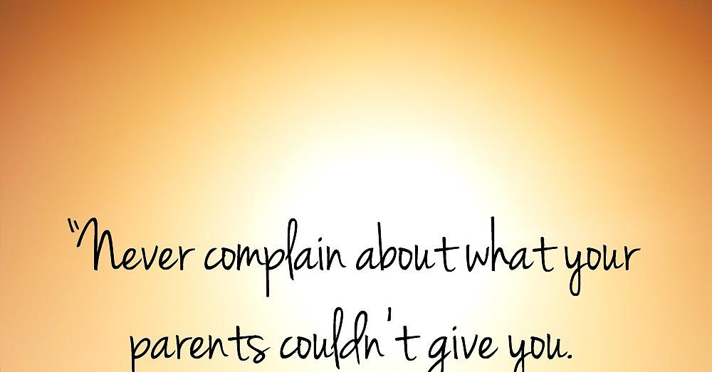 Appreciate Your Parents Quotes Quotesgram