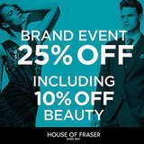 House of Fraser 25% Off Brand Event