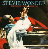 """I Just Called to Say I Love You"" by Stevie Wonder"