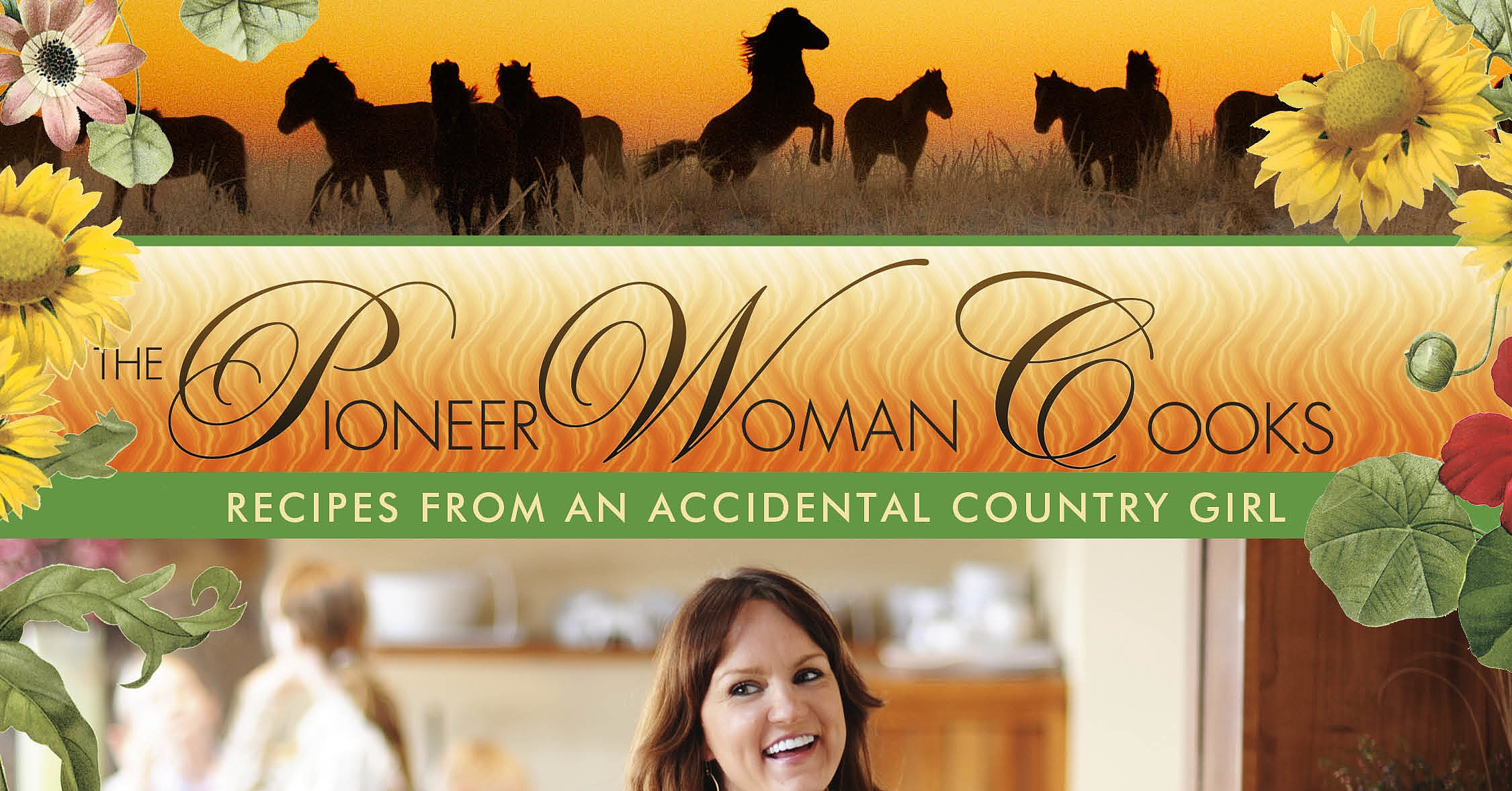 The Pioneer Woman Cooks : Food from My Frontier by Ree Drummond 2012, Hardcover