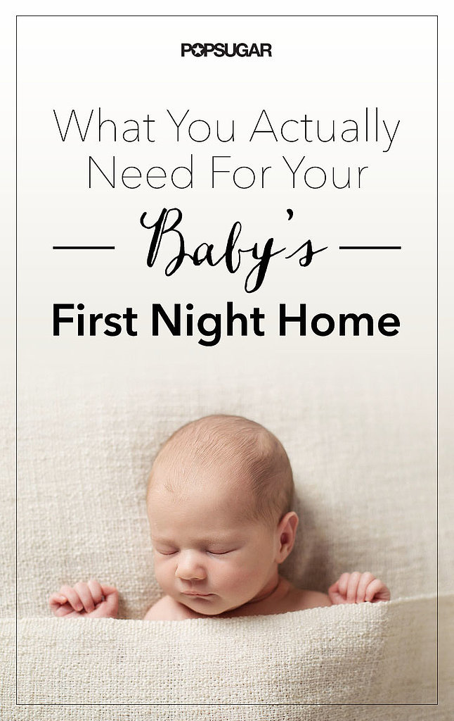 Things you need for a newborn popsugar moms for Home need things