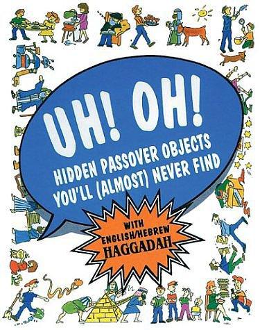 Uh! Oh! Passover Haggadah