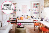 Decor Tricks Better Than Spring Cleaning (Promise!)