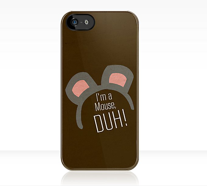 """I'm a mouse"" iPhone case ($38)"