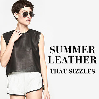 Standout Summer Leather