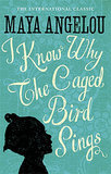 Arkansas: I Know Why the Caged Bird Sings by Maya Angelou
