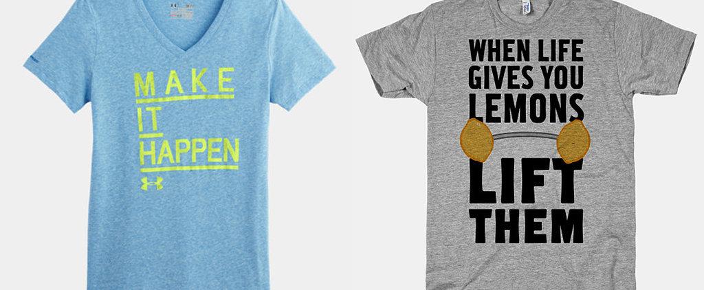 Motivational T-Shirts to Keep You Treading On