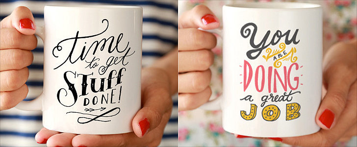 16 Motivational Coffee Mugs For a Great Day at Work