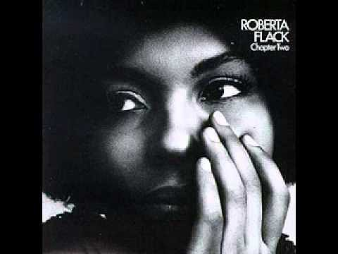 """The First Time Ever I Saw Your Face"" by Roberta Flack"