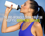 The Pre-Workout Drink That Can Help You Burn More Calories