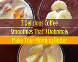 3 Delicious Coffee Smoothies That'll Definitely Make Your Morning Better