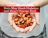 Study: Nuts May Slash Diabetes and Heart Disease Risk