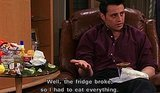 27 Signs You're the Joey Tribbiani Of Your Friendship Group