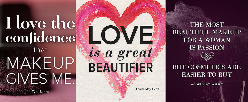 25 Pinnable Beauty Quotes to Inspire You