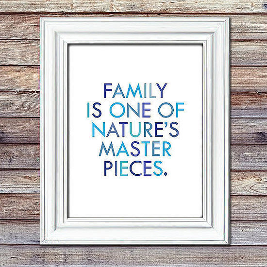 15 Family Quotes That Are Picture Perfect