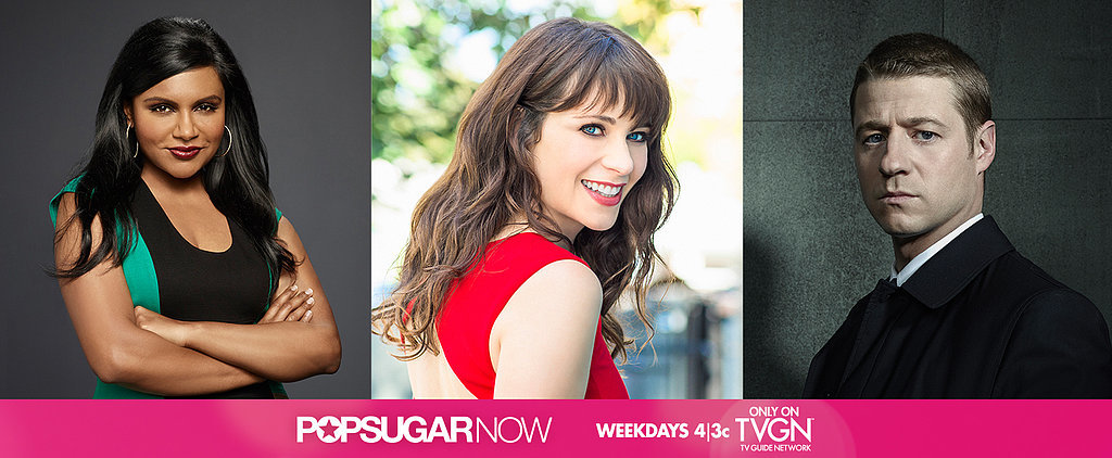 This Week on POPSUGAR Now: Get Ready For Fall TV!