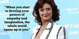 7 Susan Sarandon Quotes That Will Help You Live Your Best Life