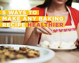 5 Ways to Make Any Baking Recipe Healthier