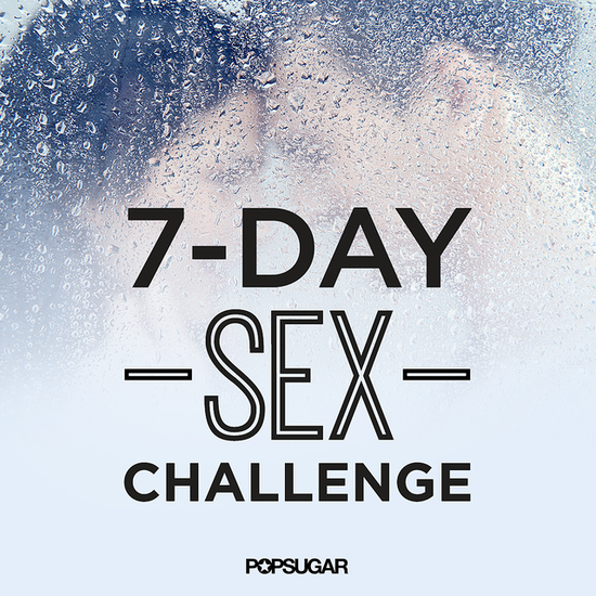 Get Your Sex Life Back on Track With This 7-Day Challenge