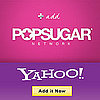 What Do You Come to the PopSugar Network For?