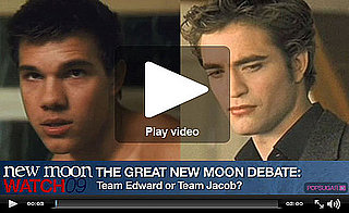 New Moon Watch '09: Team Edward vs. Team Jacob Debate!