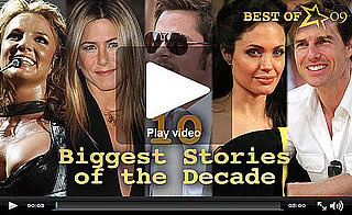 Best of the Decade: From Brad, Jennifer, and Angelina to Britney to Celebrity Babies, Check Out 10 Years in Pop Culture!