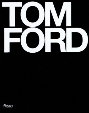 Tom Ford's '09 Comeback