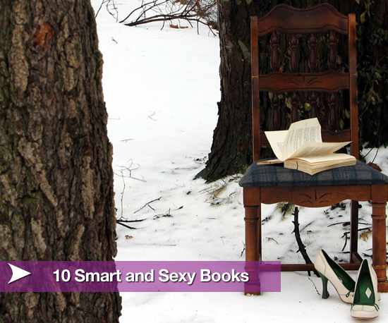 10 Smart and Sexy Books