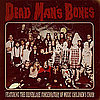 Are You Excited For the Dead Man's Bones Album?