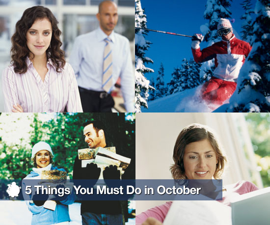5 Things You Must Do in October