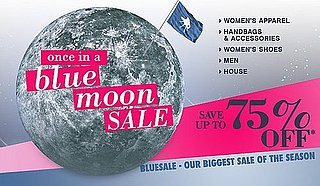 Online Sale Alert! Bluefly's Once in a Blue Moon Sale