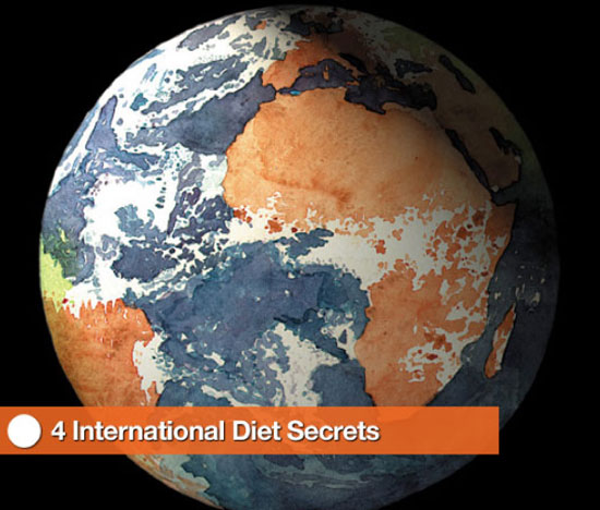 4 International Diet Secrets