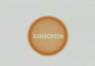 Everybody's Free to Wear Suncreen